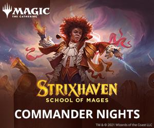 Friday Night Magic: Strixhaven Commander